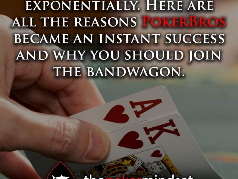 The secret of PokerBros' market domination